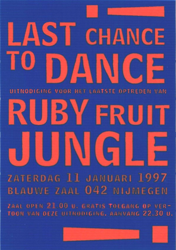Ruby Fruit Jungle - Last Chance To Dance